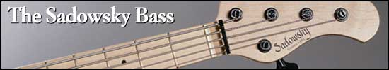 The Sadowsky Bass